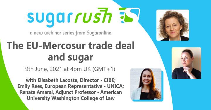 Sugaronline Sugar Rush webinar—The EU-Mercosur trade deal and sugar