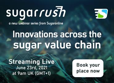 Sugaronline Sugar Rush webinar—Innovations across the sugar value chain