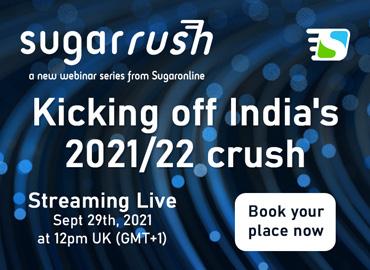 Sugaronline Sugar Rush webinar—Kicking off India's 2021/22 crush