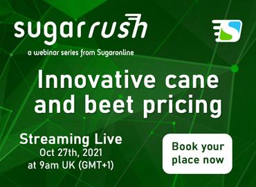 Sugaronline Sugar Rush webinar—Innovative cane and beet pricing